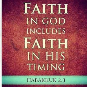 faith in god, faith in his timing